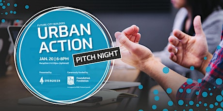 Urban Action Pitch Night: Future City Builders (GTHA) tickets