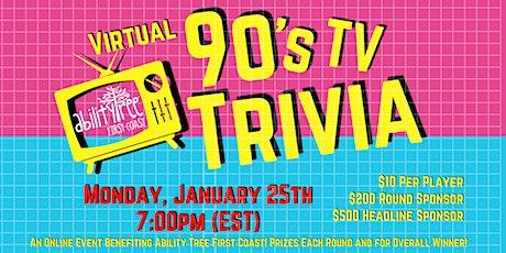 Ability Tree First Coast's Virtual 90's TV Trivia tickets