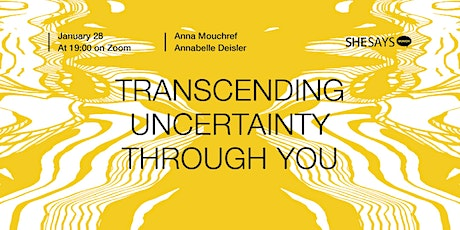 SheSays Munich | Transcending Uncertainty Through You tickets