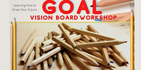 Goal Vision Board Drawing Art Workshop 2021 Zoom tickets