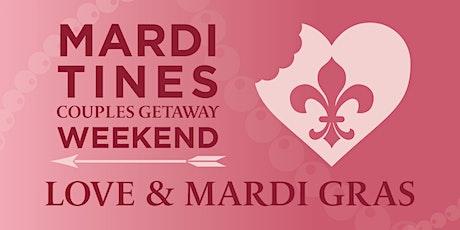 MardiTines Couples Getaway tickets
