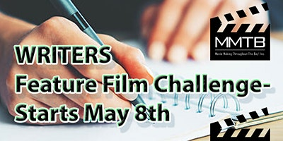 WRITERS Feature Film Challenge 2021- STARTS May 8th- Register Anytime.