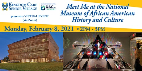 Kingdom Care Senior Village: See Me at the NMAAHC tickets
