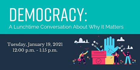 Democracy: A Conversation About Why It Matters tickets