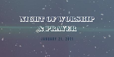 Night of Worship and Prayer tickets