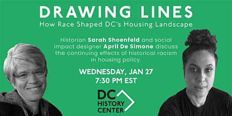 Drawing Lines: How Race Shaped DC's Housing Landscape tickets