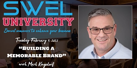 SWEL University: Building a Memorable Brand tickets
