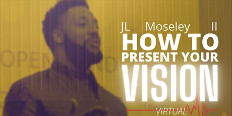 How to Present Your Vision tickets