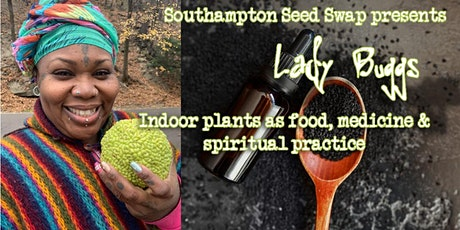 Using indoor plants as food, medicine & spiritual practice tickets