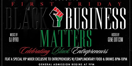 First Friday Black Business Matters tickets