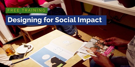 Free Training: Designing for Social Impact tickets