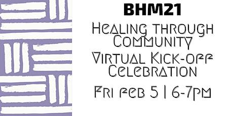 Black History Month Kickoff Celebration: Healing through Community tickets