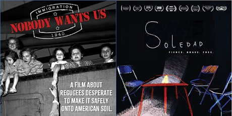 "Screening & Discussion of ""Soledad"" & ""Nobody Wants Us"" tickets"