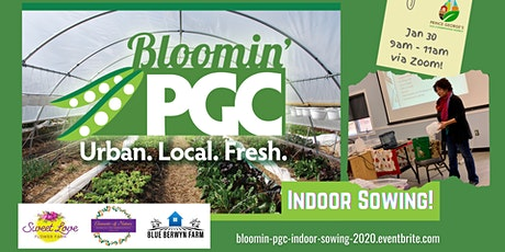 Bloomin' PGC Growers Workshop: Indoor Sowing - Get Ready for Spring! tickets