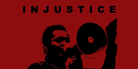 'Injustice' Screening and Q&A tickets