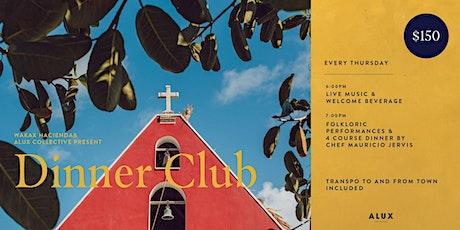 Wakax Hacienda Dinner Club tickets