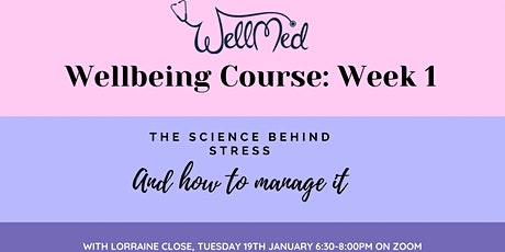 The science behind stress and how to manage it with Lorraine Close tickets