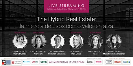 Streaming The Hybrid Real Estate: la mezcla de usos como valor en alza entradas