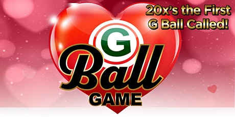 """G"" Ball Game - February 18th - Valentine's Party tickets"