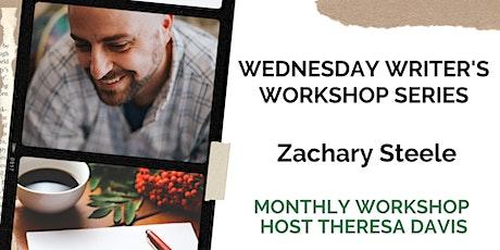 Wednesday Writer's Workshop Series- Zachary Steele tickets