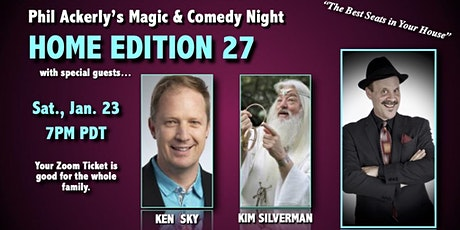 Phil Ackerly's Magic and Comedy Night - Home Edition 27 tickets