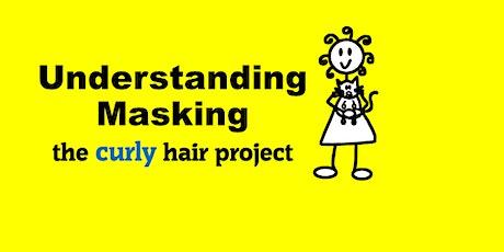 Understanding Masking in Autism (1 hour webinar with Ayla) tickets