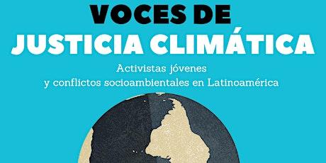 WEBINAR: VOCES DE JUSTICIA CLIMÁTICA entradas