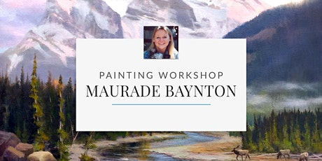 Painting Workshop with Professional Artist Maurade Baynton tickets