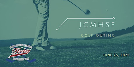 JCMHSF 1st Annual Golf Outing tickets