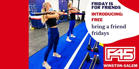 FREE FRIEND FRIDAY WORKOUTS WITH F45 WSNC tickets