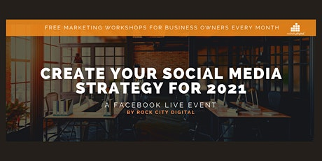 Create Your Social Media Strategy for 2021 tickets