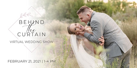 Behind the Curtain Virtual Show Feb 2021 | Wedding Collective New Mexico tickets