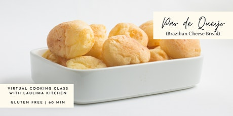 Virtual Gluten Free Cooking Class - Pao De Quejio (Brazilian Cheese Bread) tickets