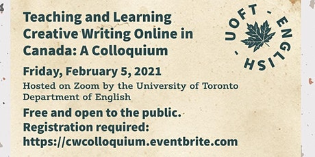 Teaching and Learning Creative Writing Online in Canada: A Colloquium tickets