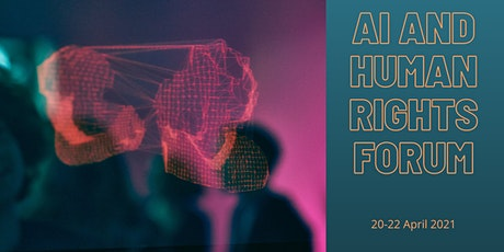 Artificial Intelligence and Human Rights Forum tickets