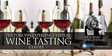 Explore Cabernet Sauvignon Virtual Wine Tasting Class w/ Som. Shelley Bynum tickets
