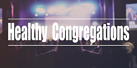 Healthy Congregations: Equipping Leaders with Tools for Vitality tickets