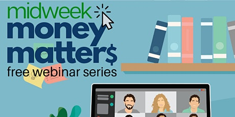 Midweek Money Matters - Saving for Investing tickets