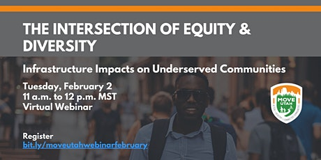 The Intersection of Equity & Diversity: Impacts on Underserved Communities tickets