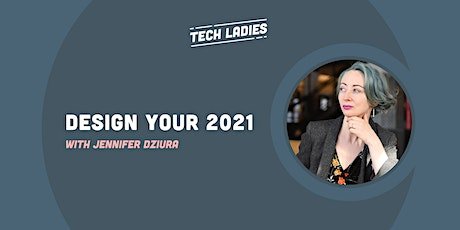 *Webinar* Design Your 2021 tickets