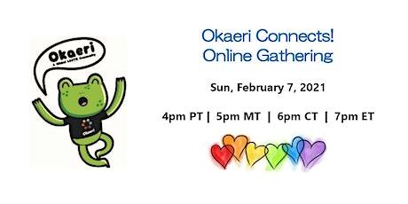 Okaeri Connects! on Feb 7, 2021 tickets