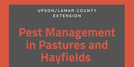 Pest Management in Pastures and Hayfields (Pesticide Credit Program) tickets