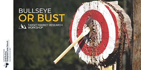Target Market Research: Bullseye or Bust (Part 3 of 3) tickets