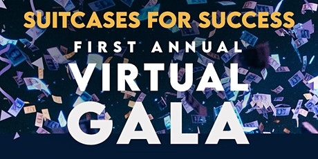 Suitcases for Success Virtual Gala tickets