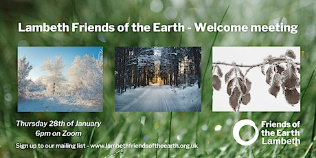 Lambeth Friends of the Earth January Welcome Meeting tickets
