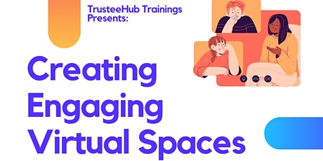 Creating Engaging Virtual Spaces tickets