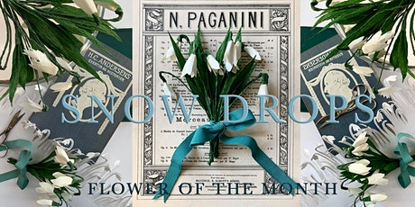 SNOWDROPS -Flower of the Month tickets