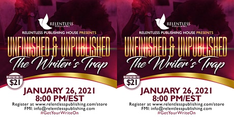 Unfinished & Unpublished: The Writer's Trap tickets