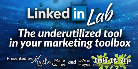 LinkedIn Lab: The Underutilized Tool In Your Marketing Tool Box tickets