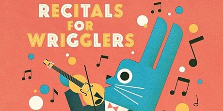 Recitals for Wrigglers - Zoom Show! tickets